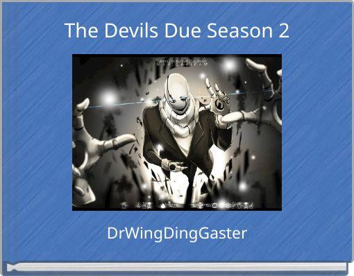 The Devils Due Season 2