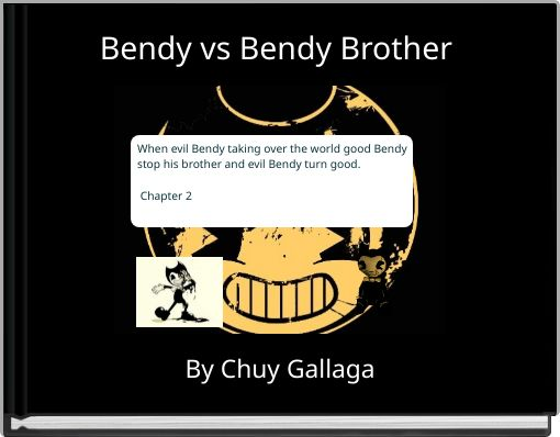 Bendy vs Bendy Brother