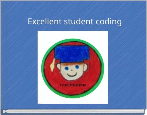 Excellent student coding