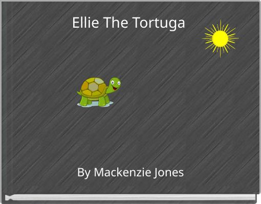 Ellie The Tortuga