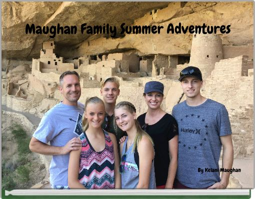 Maughan Family Summer Adventures