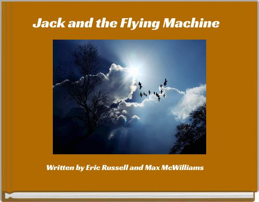 Jack and the Flying Machine