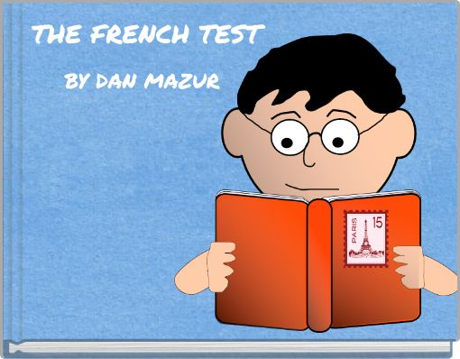THE FRENCH TEST