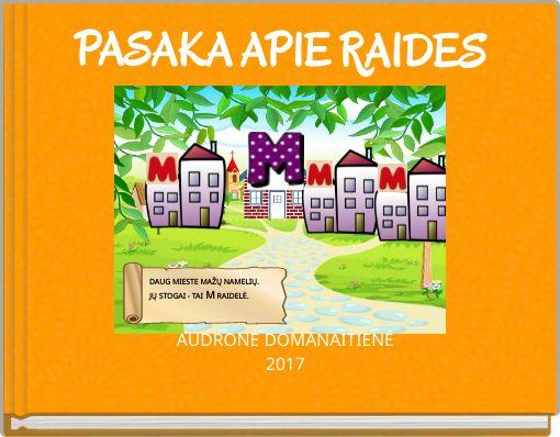 PASAKA APIE RAIDES