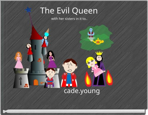The Evil Queen with her sisters in it to..