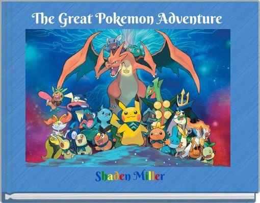 The Great Pokemon Adventure