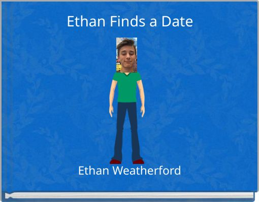 Ethan Finds a Date