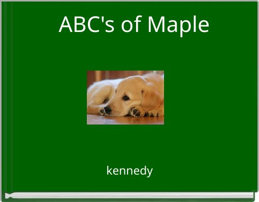 ABC's of Maple