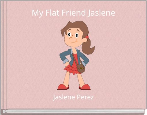 My Flat Friend Jaslene