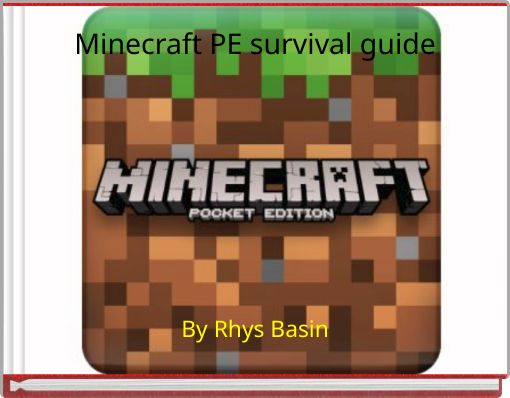 Minecraft PE survival guide