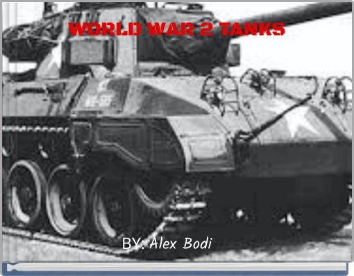 WORLD WAR 2 TANKS