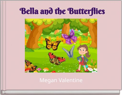 Bella and the Butterflies