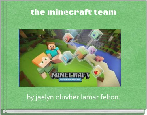 the minecraft team