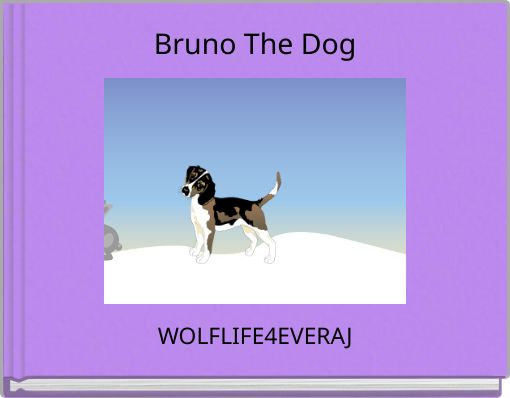 Bruno The Dog