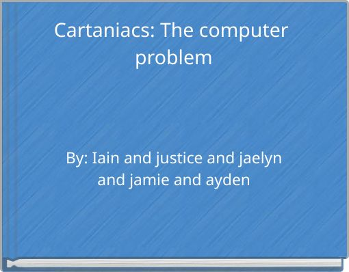 Cartaniacs: The computer problem