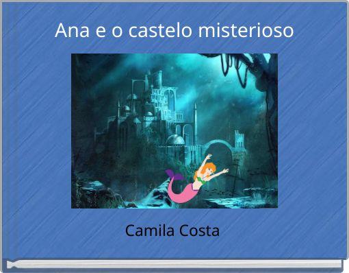 Ana e o castelo misterioso