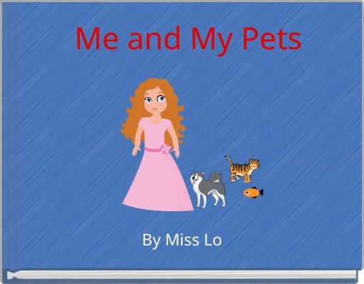 Me and My Pets