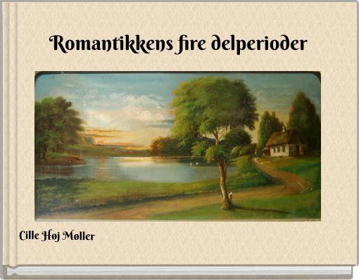 Romantikkens fire delperioder