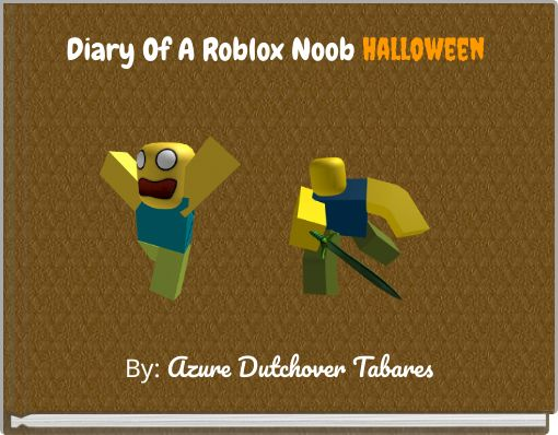 Diary Of A Roblox Noob Halloween