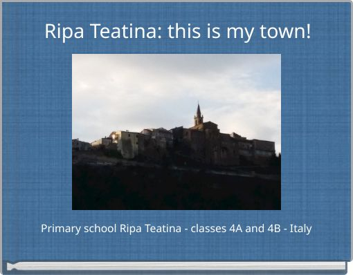 Ripa Teatina: this is my town!