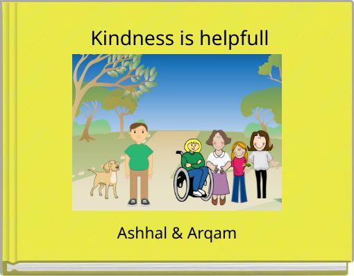 Kindness is helpfull