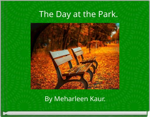 The Day at the Park.