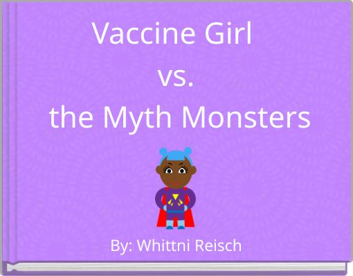 Vaccine Girl vs. the Myth Monsters