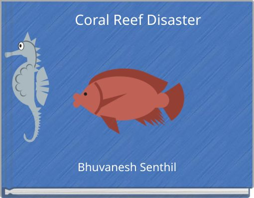 Coral Reef Disaster