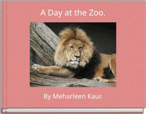 A Day at the Zoo.