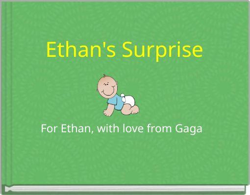 Ethan's Surprise
