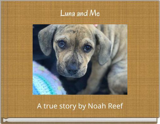 Luna and Me
