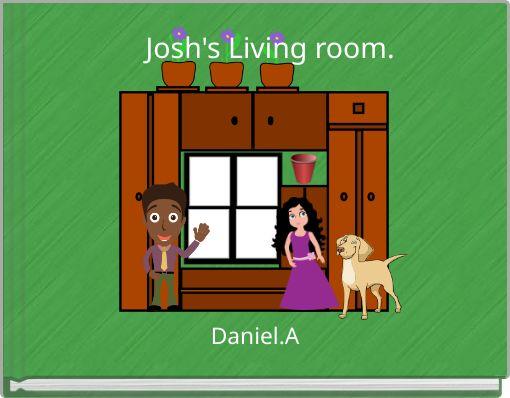 Josh's Living room.
