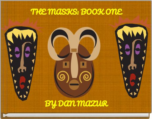 THE MASKS: BOOK ONE