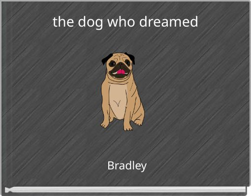 the dog who dreamed