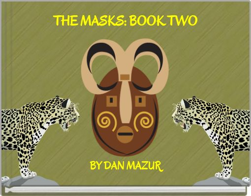 THE MASKS: BOOK TWO