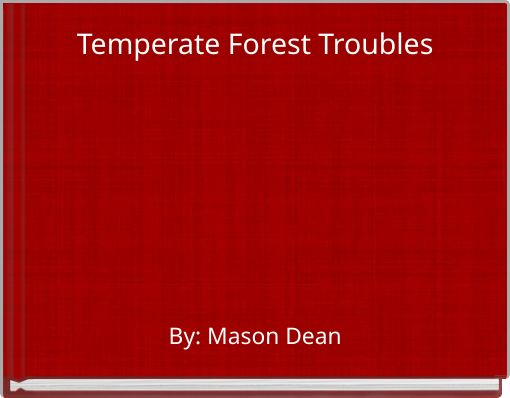 Temperate Forest Troubles