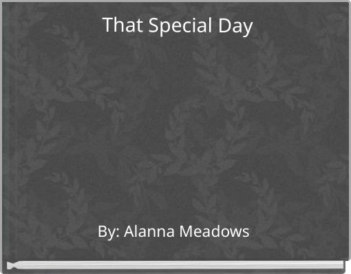 That Special Day