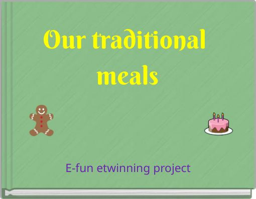 Our traditional meals