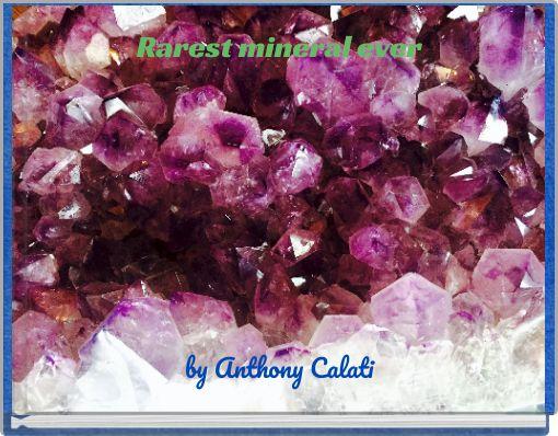 Rarest mineral ever