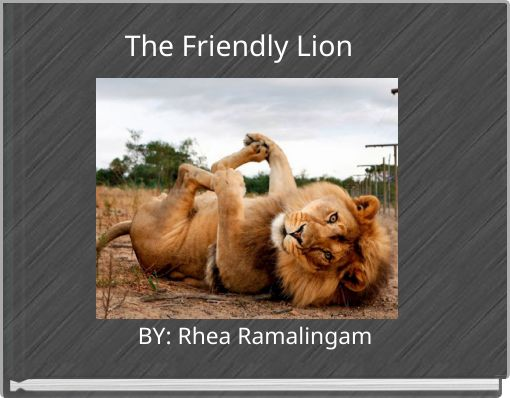 The Friendly Lion