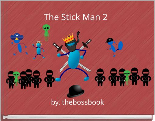 The Stick Man 2