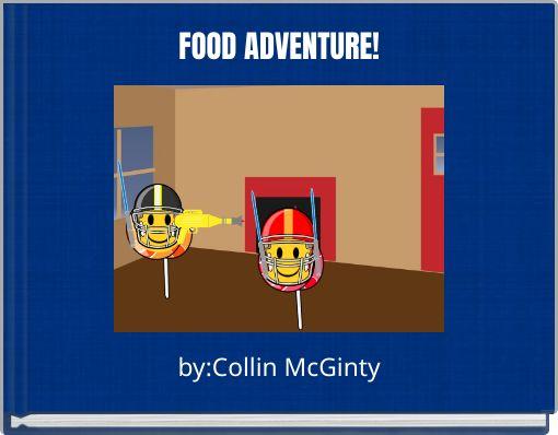 FOOD ADVENTURE!