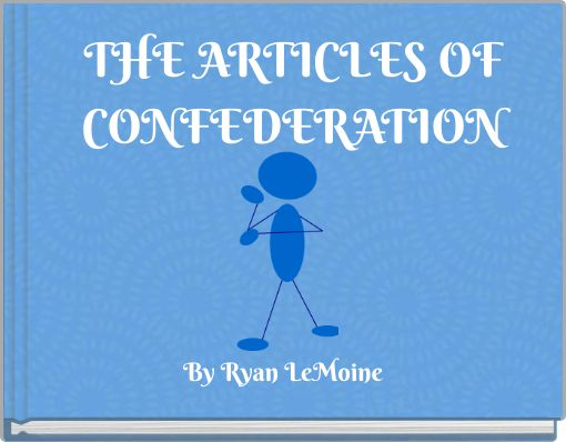 THE ARTICLES OFCONFEDERATION