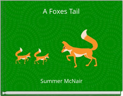 A Foxes Tail