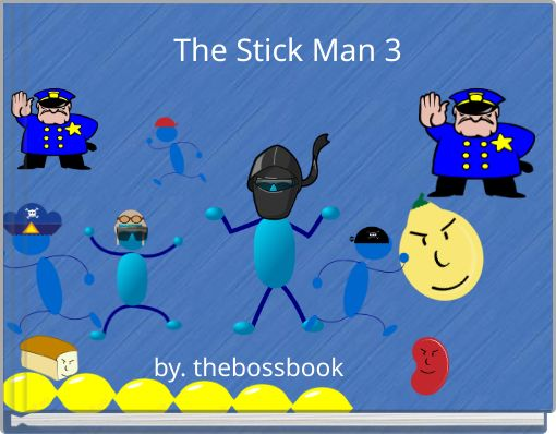 The Stick Man 3