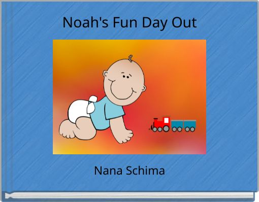 Noah's Fun Day Out