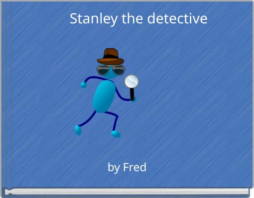Stanly the detective