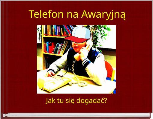 Telefon na Awaryjną