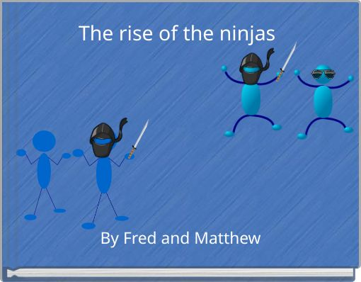 The rise of the ninjas