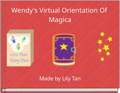 Wendy's Virtual Orientation Of Magica